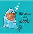 hipster postcard with cartoon bearded walrus with vector image vector image