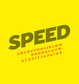 speed style font alphabet and numbers vector image vector image
