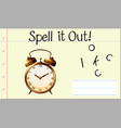 spell it out clock vector image vector image