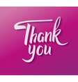 Thank you hand drawn calligraphy Brush calligraph vector image vector image