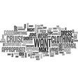 what to wear on a cruise text word cloud concept vector image vector image