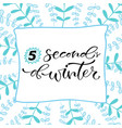 5 seconds of winter handwritten christmas vector image vector image