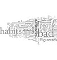 bad habits can be expensive vector image vector image