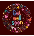 get well soon vector image vector image