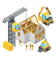 building under construction isometric pictures vector image