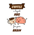 coffee and brain quote doodle poster vector image
