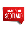 made in Scotland red 3d realistic speech bubble vector image