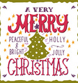 A very Merry Christmas Greeting card vector image