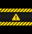 attention black and yellow sign in striped frame vector image
