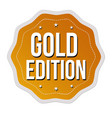gold edition label or sticker vector image vector image