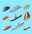 isometric passenger sea ships and different boats vector image vector image