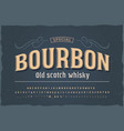 bourbon vintage font with base punctuation vector image vector image