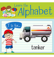Flashcard letter T is for tanker vector image vector image