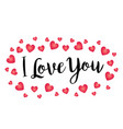hand written i love you with gradient hearts vector image