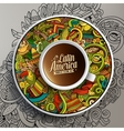 Cup of coffee and hand drawn Latin American theme vector image vector image