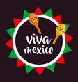 viva mexico maracas poster vector image vector image