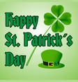happy saint patrick day with hat and clover eps10 vector image vector image