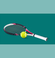 tennis racket with a tennis ball vector image vector image
