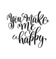 you make me happy black and white hand ink vector image vector image