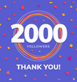2000 followers social sites post greeting card vector image vector image