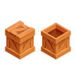 wooden box open closed isometric 3d realistic vector image vector image