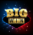 big win casino banner for poker roulette slot vector image vector image