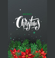 greeting card with christmas tree and poinsettia vector image