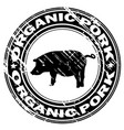 organic pork rubber stamp vector image vector image
