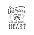 hand-lettering quotes of travel phrase for vector image vector image