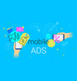 mobile ads and marketing on smartphone creative vector image vector image