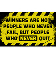 Winners never quit sign vector image vector image