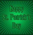 happy saint patrick day on green striped back vector image vector image
