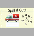 spell it out ambulance vector image vector image