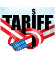 united states flag tariffs protectionist trade vector image vector image