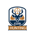 hunting club heraldic badge with deer in target vector image