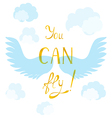 Poster with Inspiring Lettering vector image vector image