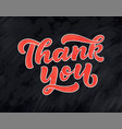 thank you handwritten inscription hand drawn 3d vector image vector image