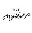 merry christmas feliz navidad hand drawn vector image vector image