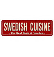 swedish cuisine vintage rusty metal sign vector image vector image