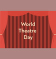 world theatre day concept greeting card template vector image vector image