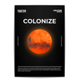 colonize mars poster vector image vector image