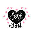 love you lettering vector image vector image