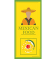 Mexican food restaurant vector image vector image