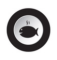 round black white icon - grilling fish with smoke vector image vector image