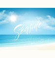 seaside lettering on background sea vector image vector image