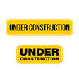 under construction signage template design eps 10 vector image