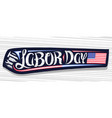 banner for american labor day vector image vector image