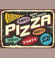 hot tasty pizza 50s advertisement vector image vector image