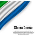 waving flag of sierra leone vector image vector image