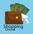 shopping online with wallet and bills vector image vector image
